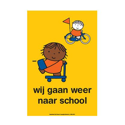 Dick Bruna poster wij gaan weer naar school campagne voor verkeersthema op school thuis verkeersles thema verkeer verkeersouder verkeersveiligheid voor kinderen in de schoolzone of schoolomgeving na de vakantie